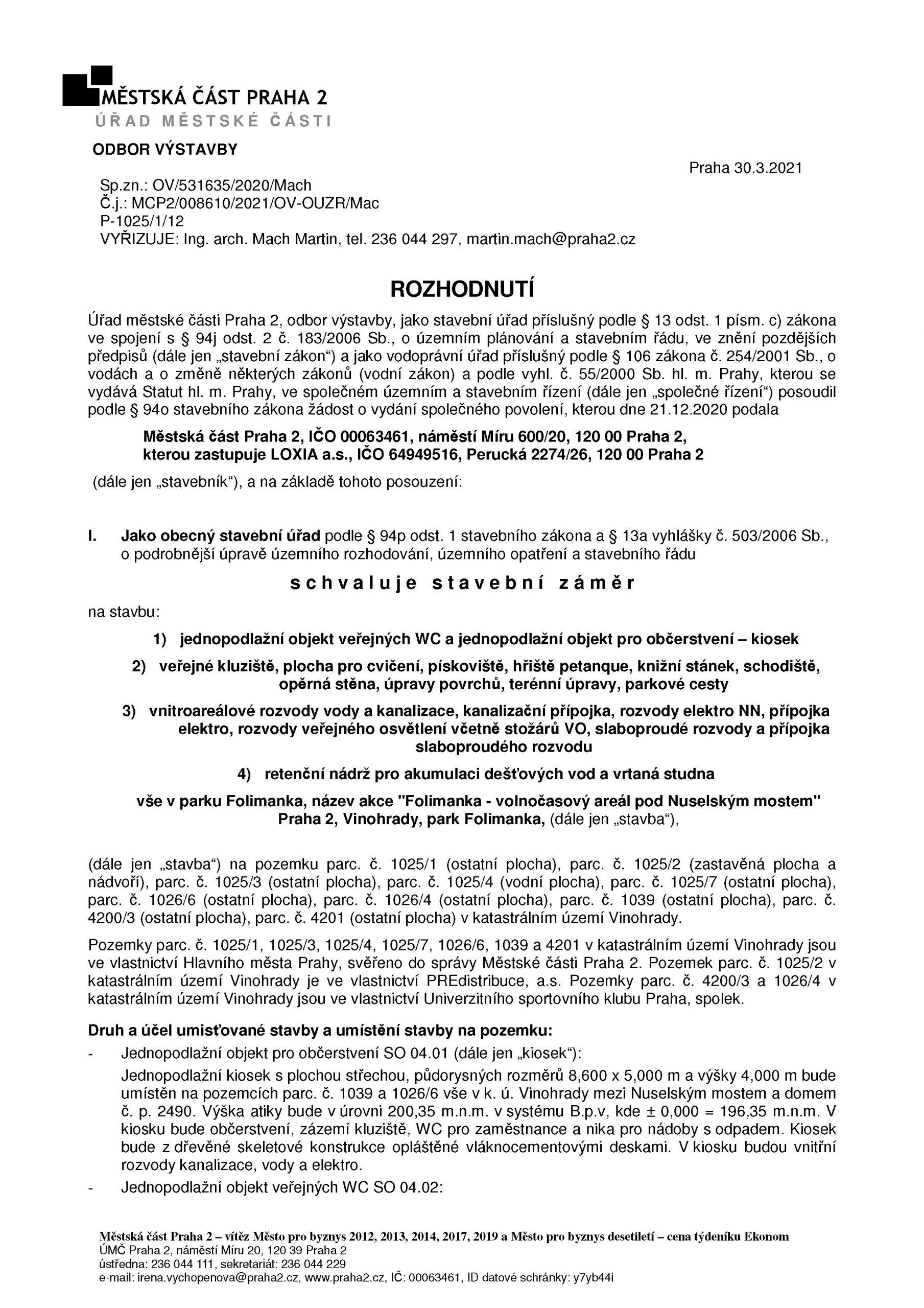 Rozhodnutí ÚMČ Praha 2, odboru výstavby o schválení stavebního záměru